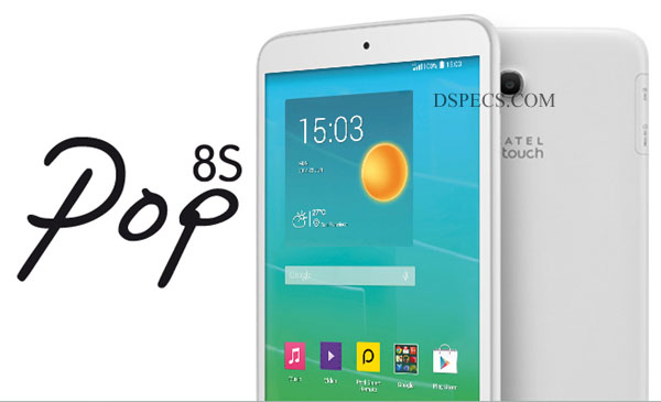 Alcatel One Touch Pop 8S Features and Specifications